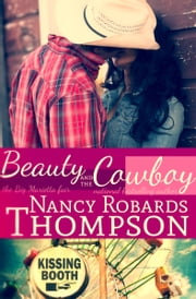 Beauty and the Cowboy ebook by Nancy Robards Thompson