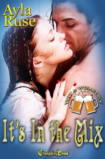 It's In The Mix ebook by Ayla Ruse