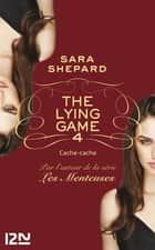 The Lying Game - tome 4 ebook by Sara SHEPARD