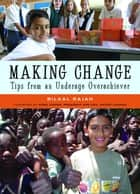 Making Change ebook by Bilaal Rajan
