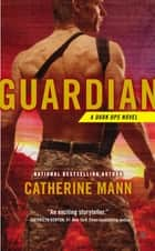 Guardian ebook by Catherine Mann