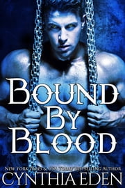 Bound By Blood ebook by Cynthia Eden