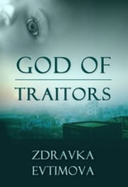 God of Traitors ebook by Zdravka Evtimova