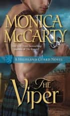 The Viper - A Highland Guard Novel ebook by Monica McCarty