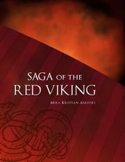 Saga of the Red Viking ebook by Mika Ahlfors