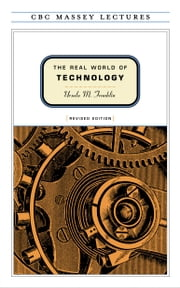 The Real World of Technology ebook by Kobo.Web.Store.Products.Fields.ContributorFieldViewModel