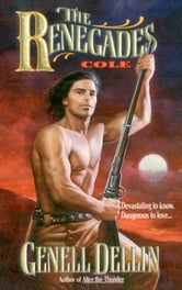 The Renegades: Cole ebook by Genell Dellin