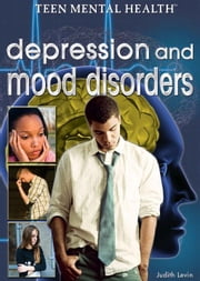 Depression and Mood Disorders ebook by Levin, Judith