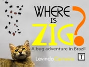Where is Zig? ebook by Levindo Carneiro