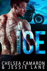 Ice ebook by Jessie Lane, Chelsea Camaron