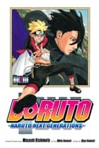 Boruto: Naruto Next Generations, Vol. 4 - The Value of a Hidden Ace!! eBook by Ukyo Kodachi, Mikio Ikemoto