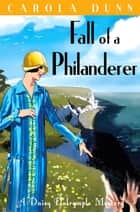 Fall of a Philanderer ebook by Carola Dunn