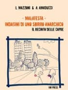 Malatesta - Indagini di uno sbirro anarchico (Vol.2) ebook by Lorenzo Mazzoni,Andrea Amaducci