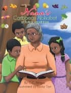 Nana's Caribbean Alphabet ebook by C.C. Fergus
