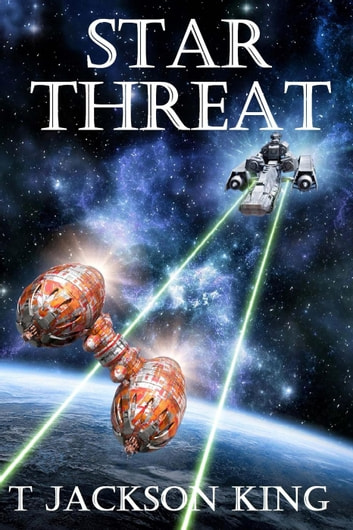 Star Threat - Empire Series, #2 ebook by T. Jackson King