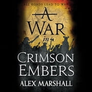 A War in Crimson Embers audiobook by Alex Marshall
