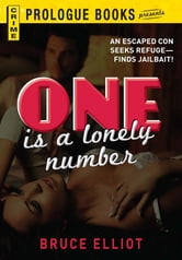 One is a Lonely Number ebook by Bruce Elliott