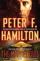 The Mandel Files, Volume 1: Mindstar Rising & A Quantum Murder ebook by Peter F. Hamilton
