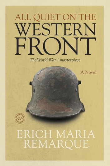the effects of war and death in all quiet on the western front by erich maria remarque