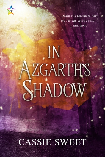 In Azgarth's Shadow ebook by Cassie Sweet