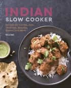 Indian Slow Cooker ebook by