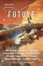 Future Science Fiction Digest Issue 2 ebook by Alex Shvartsman, Mike Resnick, Beth Cato,...
