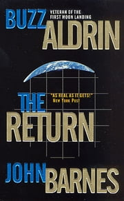 The Return ebook by Buzz Aldrin,John Barnes