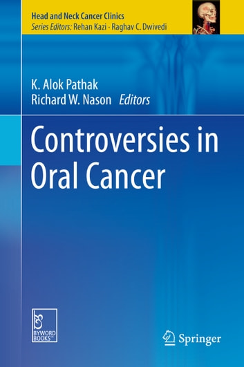 Controversies in Oral Cancer ebook by