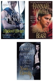 Highland Hunger Bundle with Yours for Eternity & Highland Beast ebook by Hannah Howell,Michele Sinclair,Alexandra Ivy,Jackie Ivie