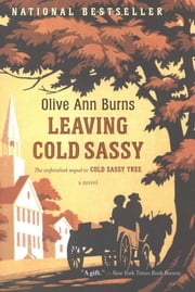 Leaving Cold Sassy ebook by Olive Ann Burns