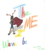 The Me I Wanna Be ebook by Lanina Johnson