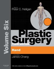 Plastic Surgery - Volume 6: Hand and Upper Limb (Expert Consult - Online) ebook by James Chang,Peter C. Neligan