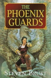 The Phoenix Guards ebook by Steven Brust