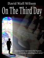 On the Third Day ebook by David Niall Wilson