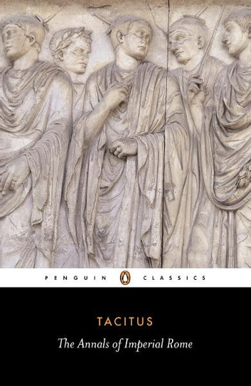The Annals of Imperial Rome ebook by Tacitus