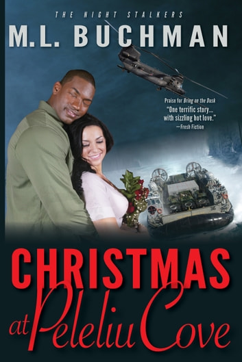 Christmas at Peleliu Cove ebook by M. L. Buchman