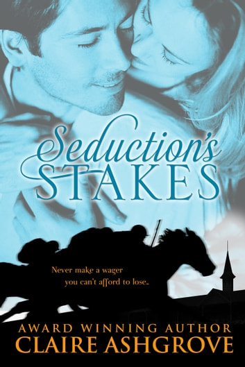 Seduction's Stakes ebook by Claire Ashgrove