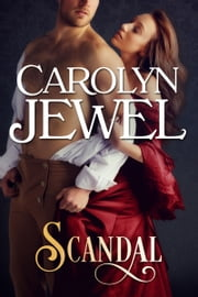 Scandal - A Regency Historical Romance ebook by Carolyn Jewel