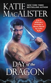 Day of the Dragon - Two full books for the price of one ebook by Katie MacAlister