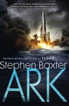 Ark ebook by Stephen Baxter