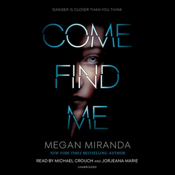 Come Find Me audiobook by Megan Miranda