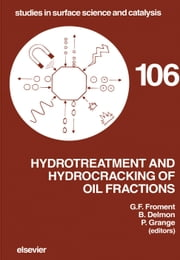 Hydrotreatment and Hydrocracking of Oil Fractions ebook by Delmon, B.