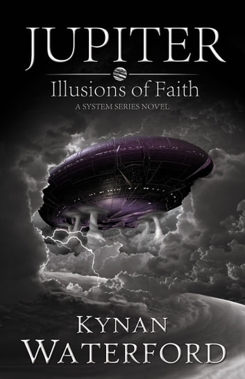 Jupiter: Illusions of Faith ebook by Kynan Waterford