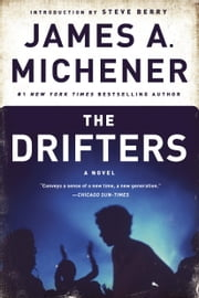 The Drifters - A Novel ebook by James A. Michener,Steve Berry