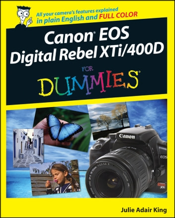 Canon EOS Digital Rebel XTi / 400D For Dummies ekitaplar by Julie Adair King