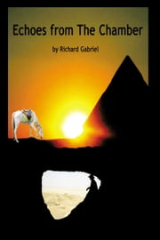 Echoes from The Chamber ebook by Richard Gabriel