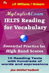 IELTS Reading for Vocabulary: Essential Practice for High Band Scores ebook by J.P. Williams