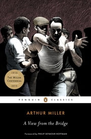 A View from the Bridge ebook by Arthur Miller,Philip Seymour Hoffman