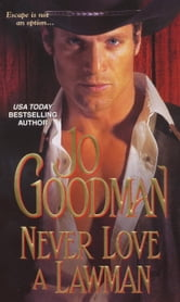 Never Love A Lawman ebook by Jo Goodman