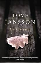 The Listener ebook by Tove Jansson, Thomas Teal